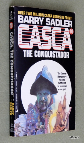 Casca: The Conquistador (#10), Barry Sadler