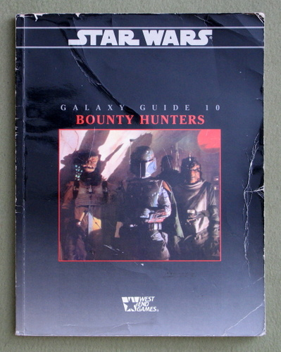 Galaxy Guide 10: Bounty Hunters (Star Wars RPG) - PLAY COPY, Rick D. Stuart