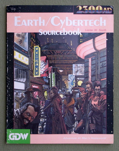 Earth-Cybertech Sourcebook (2300AD role playing game) - PLAY COPY, Lester W. Smith