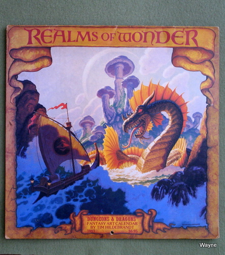 Realms of Wonder: 1983 Dungeons & Dragons Fantasy Art Calendar, Tim Hildebrandt