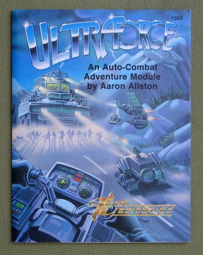 Ultraforce: An Auto-Combat Adventure Module (AutoVentures), Aaron Allston