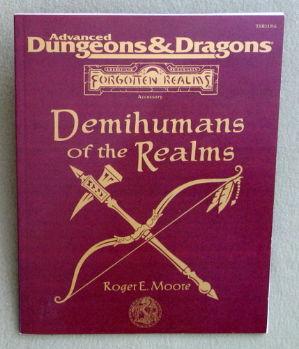 Demihumans of the Realms (Advanced Dungeons & Dragons: Forgotten Realms), Roger E. Moore