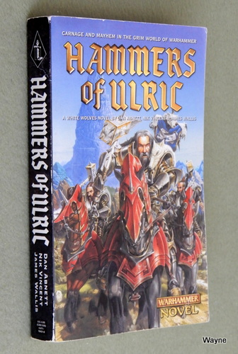 Hammers of Ulric: A White Wolves Novel (Warhammer), Dan Abnett & Nik Vincent & James Wallis