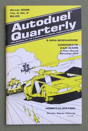 Autoduel Quarterly: Vol. 4, No. 4 (Car Wars)
