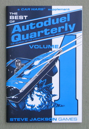 Best of Autoduel Quarterly, Volume 1 (Car Wars)