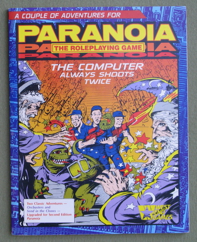 The Computer Always Shoots Twice (Paranoia: The Role Playing Game)
