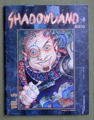 Shadowland Magazine, Vol. 5 (Shadowrun)
