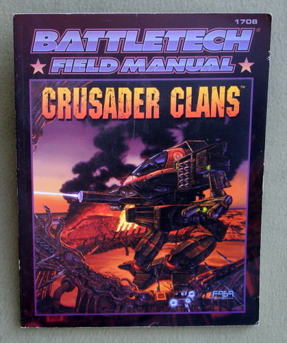 Battletech Field Manual: Crusader Clans