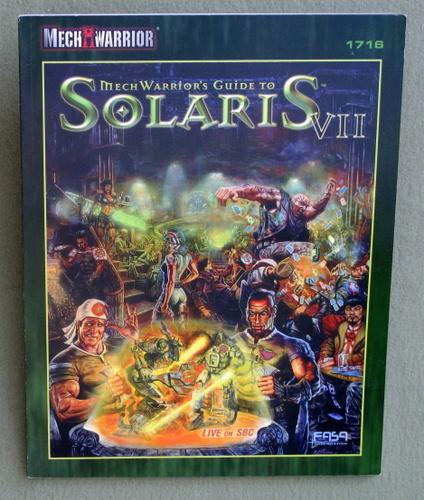 Mechwarrior's Guide to Solaris VII (Battletech/Mechwarrior)