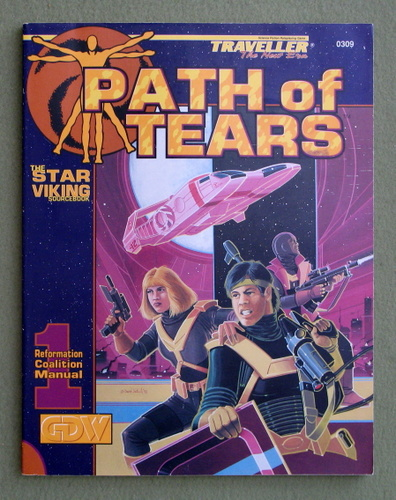 Path of Tears - The Star Viking Sourcebook (Traveller: The New Era), Frank Chadwick & Dave Nilsen & Loren K. Wiseman