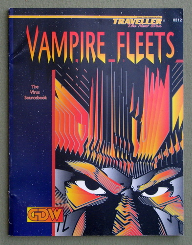 Vampire Fleets: The Virus Sourcebook (Traveller: The New Era), Frank Chadwick