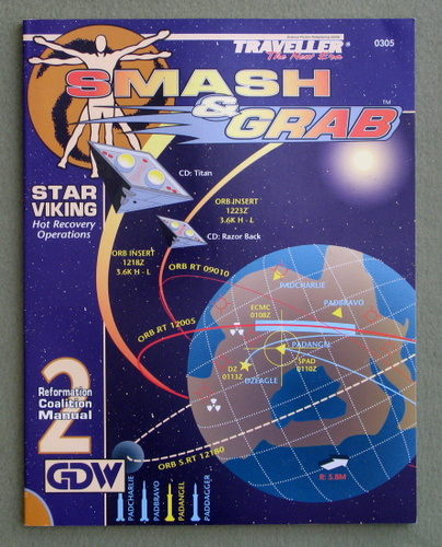 Smash and Grab: Star Viking Hot Recovery Operations (Traveller: The New Era), Frank Chadwick & David Nilsen