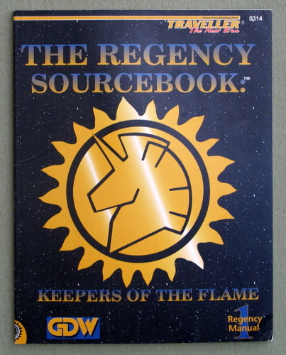 The Regency Sourcebook - Keepers of the Flame (Traveller: The New Era), Dave Nilsen