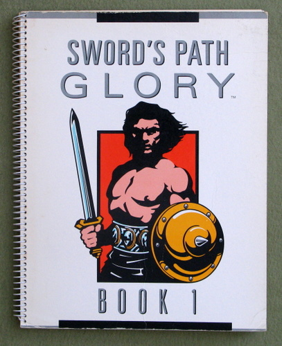 Sword's Path Glory, Book 1: Medieval Melee System, Barry Nakazono