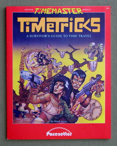 Timetricks: A Survivor's Guide to Time Travel (Timemaster), Mark Acres