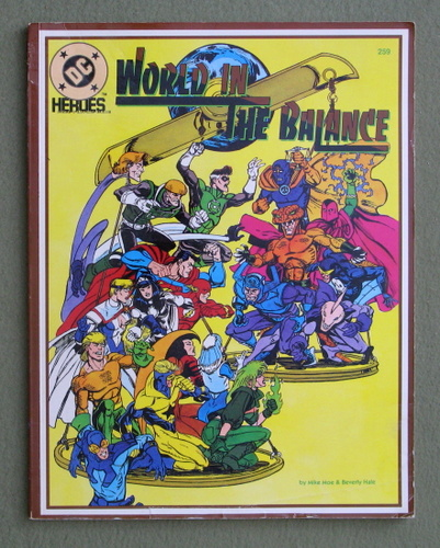 World in the Balance (DC Heroes Role Playing Game), Mike Moe & Beverly Hale