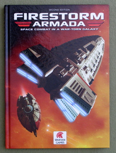 Firestorm Armada: Space Combat in a War-Torn Galaxy (Second Edition), Christopher Worth