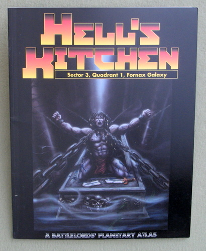 Hell's Kitchen: Sector 3, Quadrant 1, Fornax Galaxy (Battlelords of the Twenty Third Century Planetary Atlas), Lawrence R. Sims