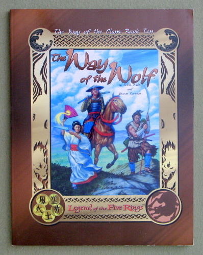 The Way of the Wolf (Legend of the Five Rings: The Way of the Clans, Book 10), Rich Wulf & Shawn Carman