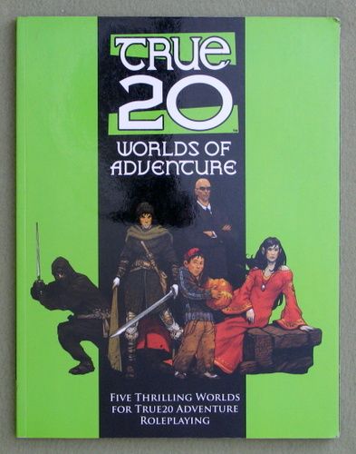 Worlds of Adventure: A True20 Sourcebook