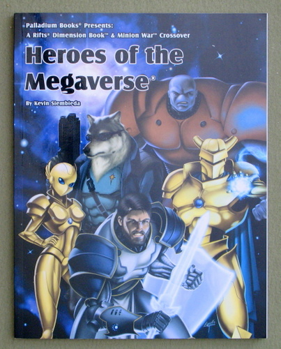 Heroes of the Megaverse (Rifts), Kevin Siembieda