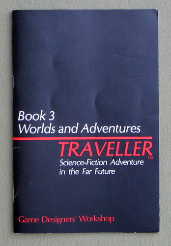 Traveller: Book 3 - Worlds and Adventures