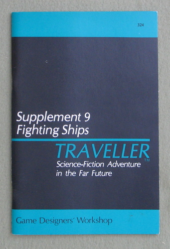 Traveller Supplement 9: Fighting Ships - 1ST PRINT, Marc Miller & Frank Chadwick & Timothy Brown & Paul Jaquays