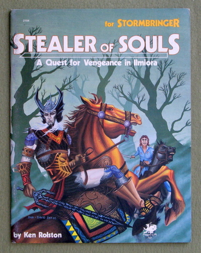 Stealer of Souls: A Quest For Vengeance in Ilmiora (Elric/Stormbringer), Ken Rolston