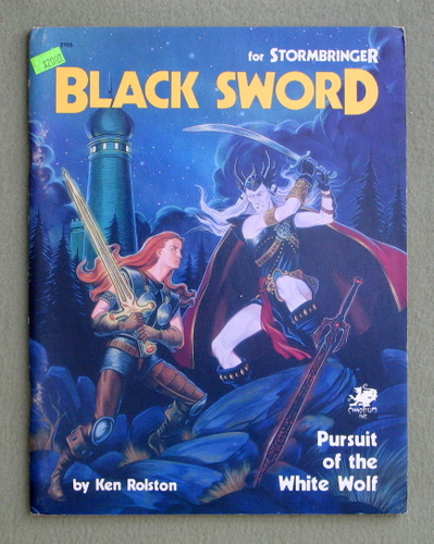 Black Sword: Pursuit of the White Wolf (Elric / Stormbringer), Ken Rolston