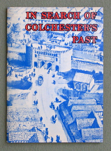 In Search of Colchester's Past