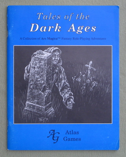 Tales of the Dark Ages (Ars Magica), John Nephew & Thomas M. Kane & James P. Buchanan
