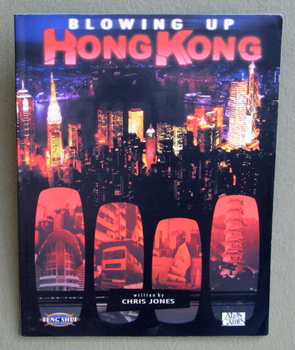 Blowing Up Hong Kong (Feng Shui RPG), Chris Jones