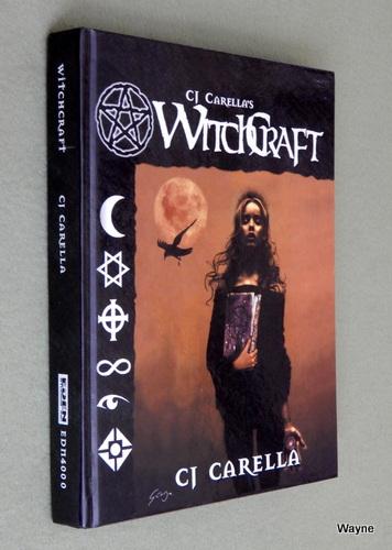 CJ Carella's Witchcraft, C.J. Carella