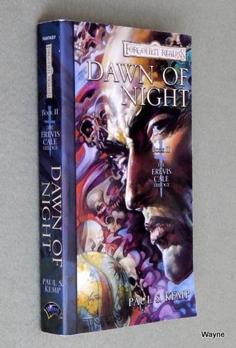 Dawn of Night (The Erevis Cale Trilogy, Book II), Paul S. Kemp