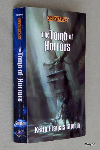 The Tomb of Horrors (Greyhawk Classics), Keith Francis Strohm