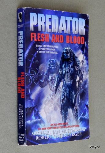 Predator: Flesh And Blood, Michael Jan Friedman & Robert Greenberger