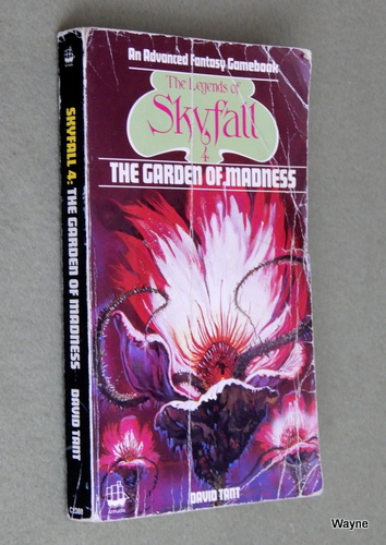 The Garden of Madness (Legends of Skyfall #4) - HEAVY WEAR, David Tant