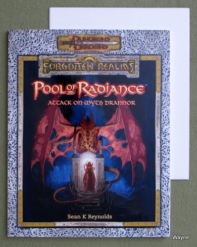 Pool of Radiance: Attack on Myth Drannor (Dungeons & Dragons: Forgotten Realms), Sean K. Reynolds