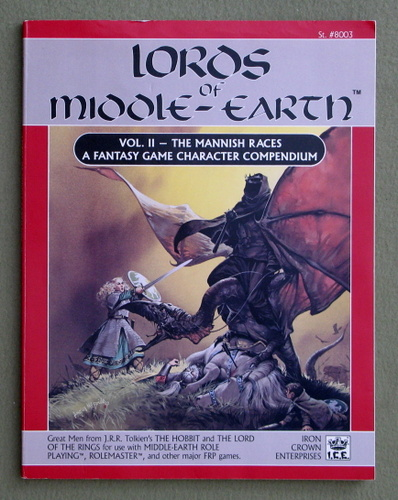 Lords of Middle-Earth Vol 2: The Mannish Races (Middle Earth Role Playing/MERP)