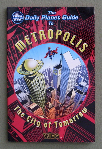 The Daily Planet Guide to Metropolis (DC Universe RPG)