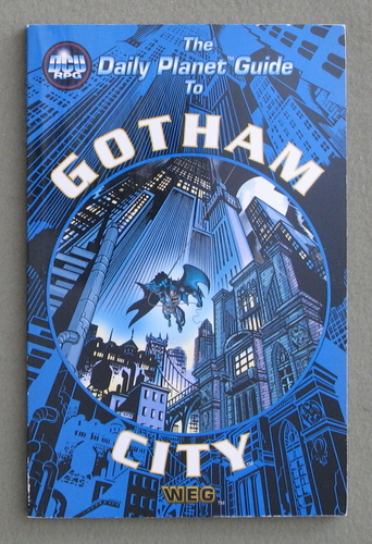 The Daily Planet Guide to Gotham (DC Universe RPG)