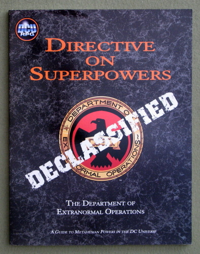 Directive on Superpowers: A Guide to Metahuman Powers in the DC Universe (DCU RPG), Peter Flanagan & David Martin & Nikola Vrtis