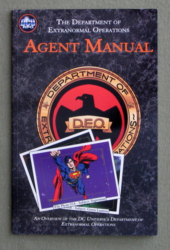 Agent Manual: An Overview of the DC Universe's Department of Extranormal Operations (DCU RPG), Peter Flanagan & David Martin & Nikola Vrtis