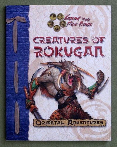 Creatures of Rokugan (Legend of the Five Rings: Oriental Adventures)