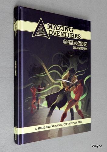 Amazing Adventures Companion: A Siege Engine Game for the Pulp Era, Jason Vey