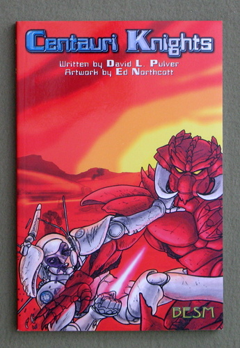 Centauri Knights (Big Eyes Small Mouth/BESM), David L. Pulver & Ed Northcott