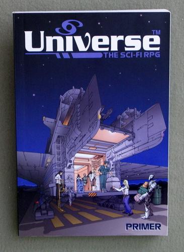 Universe: The Sci-Fi RPG (Primer), Markus Wilkinson & Michael Wilkinson & William T. Pace