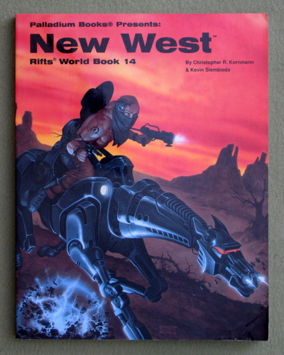 New West (Rifts World Book 14), Christopher R. Kornmann & Kevin Siembieda