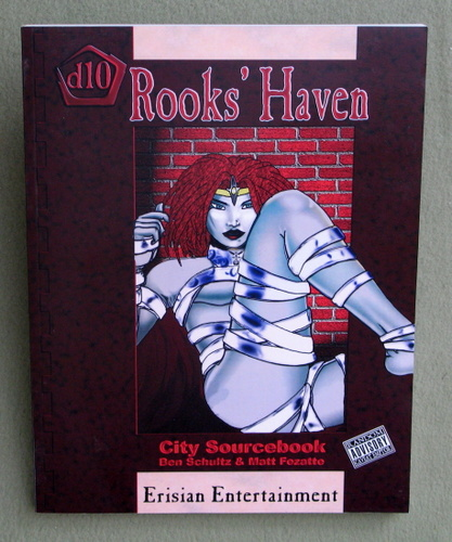 Rooks' Haven (Lady's Rock D10 Campaign Supplement), Ben Schultz & Matt Fezatte