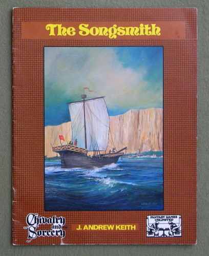 The Songsmith (Chivalry & Sorcery), J. Andrew Keith